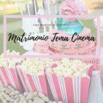 Come organizzare un Matrimonio Tema Cinema