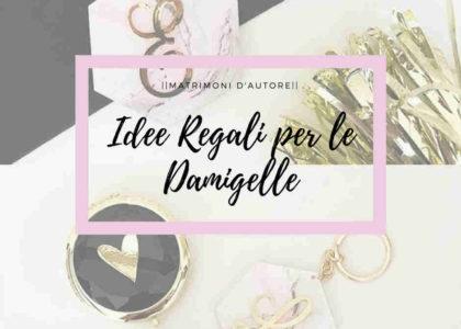 Regali Damigelle