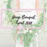 Hoop Bouquet Ecco Il Trend Del 2018